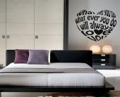 Wall Stickers Quotes - Add a romantic quote to your bedroom decoration. Show your love for your partner with a wall decal of a heart made with a small text. Whatever you say...